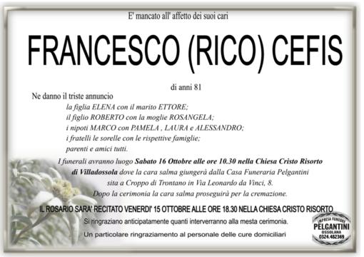 Francesco (Rico) Cefis di anni 81